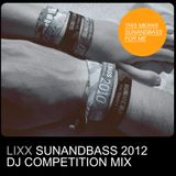 Lixx - SUNANDBASS 2012 Competition Mix