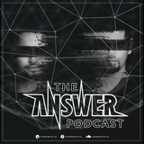 The ANSWER Podcast - 001 (May 2016) - Free Download