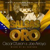 DJ Santana - Oscar D'Leon Vs Joe Arroyo - Salsas De Oro (2014)
