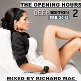 The Opening Hours 2 (FEB ) Deep Edition