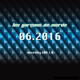 Les GarÇons de Merde 06.2016