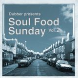 Soul Food Sunday - Vol. 2