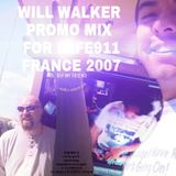 Will Walker - Promo Mix For Elfe911 FRANCE 2007