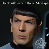The Truth Is Out There Mix
