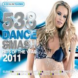 538 Dance Smash Yearmix 2011