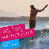 Hazy & lazy mix for Summer 2014
