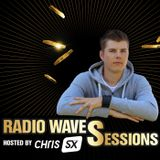 Radio Waves Sessions 018 by Chris SX