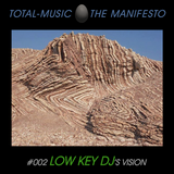 TOTAL-MUSIC #002 by LOW KEY DJ