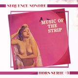 Séquence Sonore - S1HS3 - Hors Série 3 - Sexy Music From The Sixties