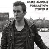 Steffen H (DK) - What Happens Podcast 010