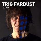 Trig Fardust DJ Mix Saturnation Part2