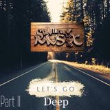 SculpturedMusic Lets Go Deep Part II (Appreciation mix)