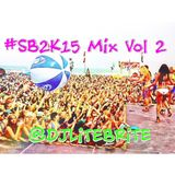 #LiTEBRiTESessions 051 - #SB2K15 Mix Vol. 2