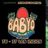 """Baby""""O    76 - 77   Los Inicios    Mix By Luis Ortega"""