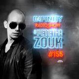 PETE THA ZOUK - INFINITY RADIO SHOW #155 (GUEST MENAKA)