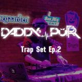 DaddsPurr Trap Set Ep.2 HeadBang !!