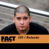 FACT Mix 220: Rolando