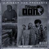 12 FINGER DAN Best of Series Vol. 7 (THE ROOTS)