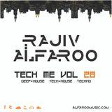 Rajiv Alfaroo- TECH ME Vol.28 [TECH-HOUSE]
