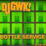 Bottle Service 3-12-10