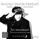 Kannon sound podcast 037: SUGIURUMN