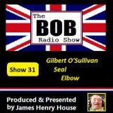 The BOB Radio Show - Show 31
