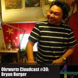Ohrwurm Cloudcast #30: Bryan Burger