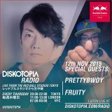 Diskotopia Radio 12th November 2015: Fruity & Prettybwoy live in the studio