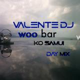 Valente_DJ - W Ko Samui - The DaY MiX