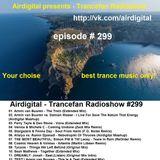 Airdigital - Trancefan Radioshow #299 2017-05-12