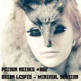 Brian Lespio @ Without your Conflicts (Minimal Session)