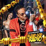 Blend God Radio Episode #92 (New Hip Hop & Blends)