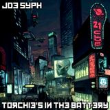Dj Joe Syph - Torchie's in the Battery EP#3