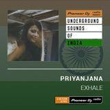 Priyanjana - Exhale #001 (Underground Sounds Of India)