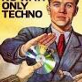 NO WAY ! ONLY TECHNO
