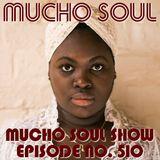 Mucho Soul Show No. 510