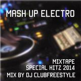 MIXTAPE MASU UP ELECTRO SPECIAL HITZ 2014 BY DJ CLUB FREESTYLE
