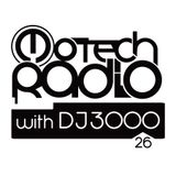 Motech Radio with DJ 3000 - show #26