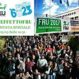 #EFFETTOFRU - PUNTATA SPECIALE #FRU17