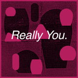 Really You // Episode 42