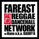 Far East Reggae Dancehall Network Dec 29 #9
