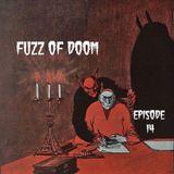 Fuzz of Doom Episode 14