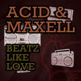 Acid n Maxell - Beatz like love