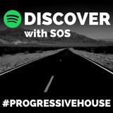Discover with SOS   Six   #ProgressiveHouse