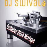 Dj Swival October 2016 Mixtape