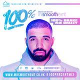 @MrSmoothEMT - 100% Drake: R&B Drizzy   #100PercentMix