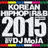 BEST OF 2015 2nd HALF KOREAN HIPHOP RnB