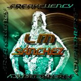 LM Sánchez - Freakcuency - The electronic party  Session