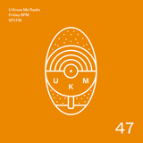 U Know Me Radio #47 | Suff Daddy | Sam Gellaitry | Joker | SONAR | Gold Panda | LaTasha Lee | CYGN
