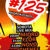 Miqrokosmos ☆ Part 125/2 ☆ FLOR ☆ 09.05.15